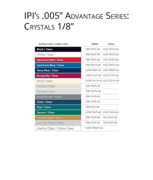 IPI 005 Advantage Series - Crystals 1/8 engraving material color choices from Main Trophy Supply