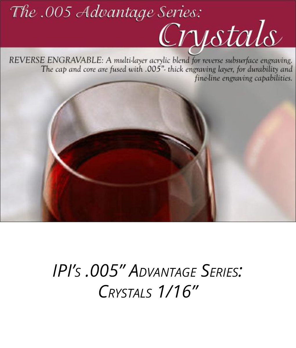 IPI 005 Advantage Series - Crystals engraving material from Main Trophy Supply