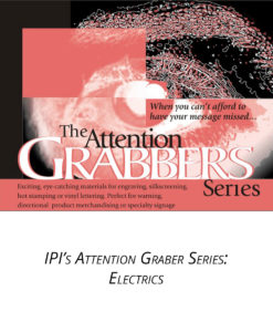 IPI Attention Grabber Series - Electrics material from Main Trophy Supply