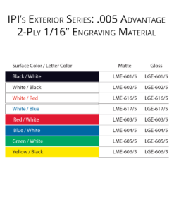 "IPI Exterior Series - 005 Advantage 1/16"" engraving material color options from Main Trophy Supply"