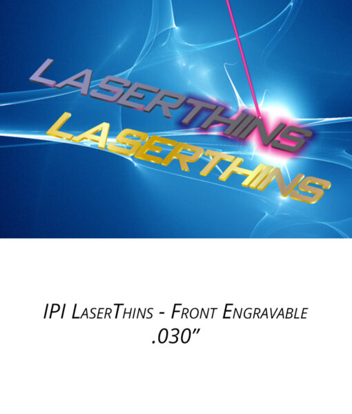 IPI LaserThins - Front Engravable material from Main Trophy Supply