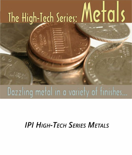 IPI High Tech Series Metals from Main Trophy Supply