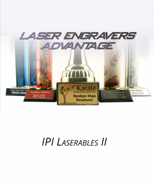 IPI Laserables II from Main Trophy Supply
