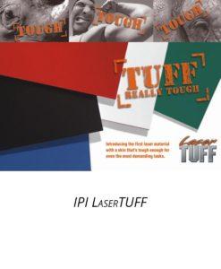 Laser Tuff & Laser Tufftex