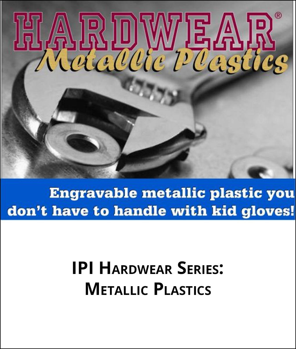 IPI Hardwear Metallic Series - from Main Trophy Supply